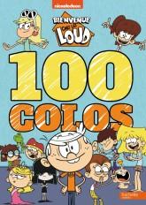 Bienvenue chez les Loud-100 colos