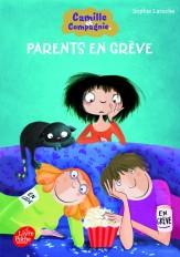 Camille et Compagnie - 4 - Parents en grève
