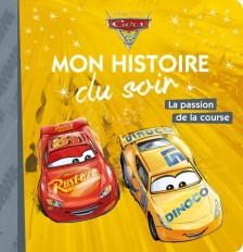 CARS 3 - Mon Histoire du Soir - La passion de la course