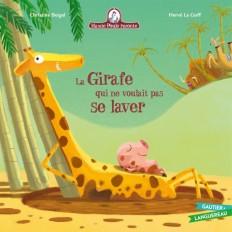Mamie Poule raconte - La girafe qui ne voulait pas se laver