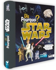 Dis pourquoi ? - Star Wars