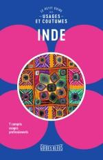 Inde : Le petit guide des usages et coutumes