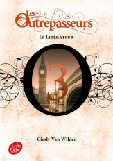 Les Outrepasseurs - Tome 3