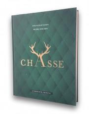 Le grand livre de la chasse