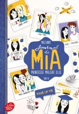 Journal de Mia, princesse malgré elle - Tome 10