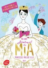 Journal de Mia, princesse malgré elle - Tome 11