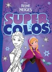 LA REINE DES NEIGES - Super Colos - Disney