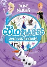 LA REINE DES NEIGES - Mes Coloriages avec Stickers - Disney