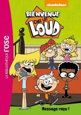 Bienvenue chez les Loud 02 - Message reçu !