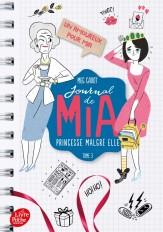 Journal de Mia, princesse malgré elle - Tome 3