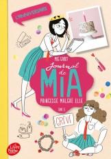 Journal de Mia, princesse malgré elle - Tome 5