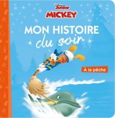 MICKEY TOP DEPART - Mon Histoire du Soir - Â la pêche