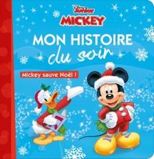 DISNEY - Mon histoire du soir - Mickey sauve Noël !