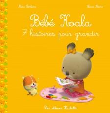 Bébé Koala recueil - 7 histoires pour grandir (TP)