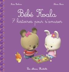 Bébé Koala Recueil - 7 histoires pour s'amuser