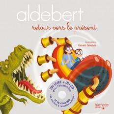 Aldebert - Retour vers le présent / Livre CD