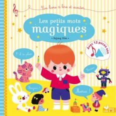 Les petits mots magiques - livre sonore