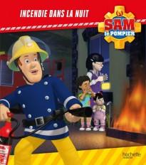 Sam le Pompier - Incendie dans la nuit