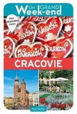 Le Guide Un Grand Week-end à Cracovie