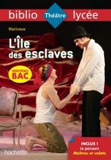 Bibliolycée - L'Ile des esclaves, Marivaux - BAC 2021