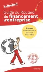 Guide du Routard  Financement d'entreprise