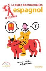 Le Routard guide de conversation espagnol