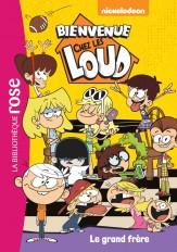 Bienvenue chez les Loud 03 - Le grand frère