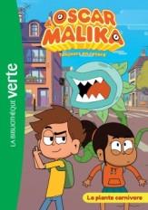 Oscar et Malika 02 - La plante carnivore