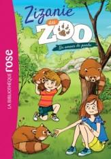 Zizanie au zoo 03 - Un amour de panda