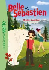 Belle et Sébastien 05 - Mission Angelina
