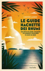 Guide Hachette des Rhums 2022