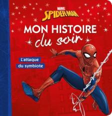 SPIDER-MAN - Mon Histoire du Soir - Les Toiles obscures - MARVEL