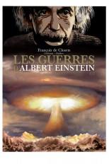 Les Guerres d'Albert Einstein 2/2