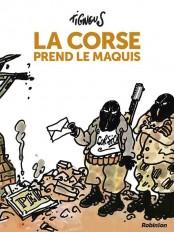 La Corse prend le maquis - Nouvelle édition