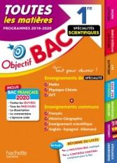 Objectif Bac 1re Enseignements communs + Spécialités Maths-Physique-Chimie-SVT BAC 2020
