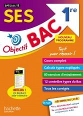 Objectif Bac - SPECIALITE SES 1ère ES