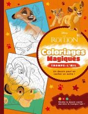 LE ROI LION - Coloriages magiques - Trompe l'oeil