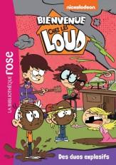 Bienvenue chez les Loud 11 - Des duos explosifs