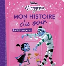 VAMPIRINA - Mon Histoire du Soir - La fête surprise - Disney