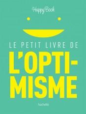 Le petit livre de l'optimisme