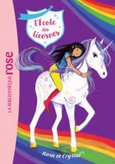 L'école des Licornes 07 - Rosa et Crystal