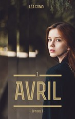 Avril - Tome 1 partie 1