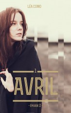 Avril - Tome 1 partie 2