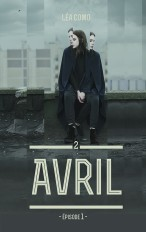 Avril - Tome 2 partie 1