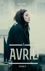 Avril - Tome 2 partie 2