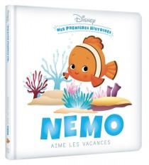 DISNEY - Mes Premières Histoires - Nemo aime les vacances