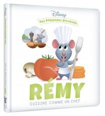 DISNEY - Mes Premières Histoires - Rémy cuisine comme un chef