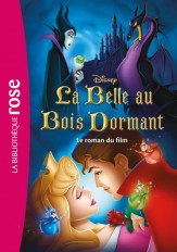 Bibliothèque Disney - La belle au bois dormant - Le roman du film