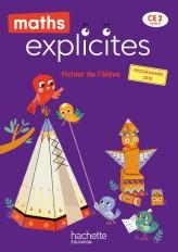Maths Explicites CE2 - Fichier élève avec mémo - Edition 2021