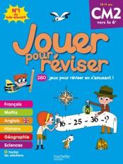 Jouer pour réviser - Du CM2 à la 6e 10-11 ans - Cahier de vacances 2020